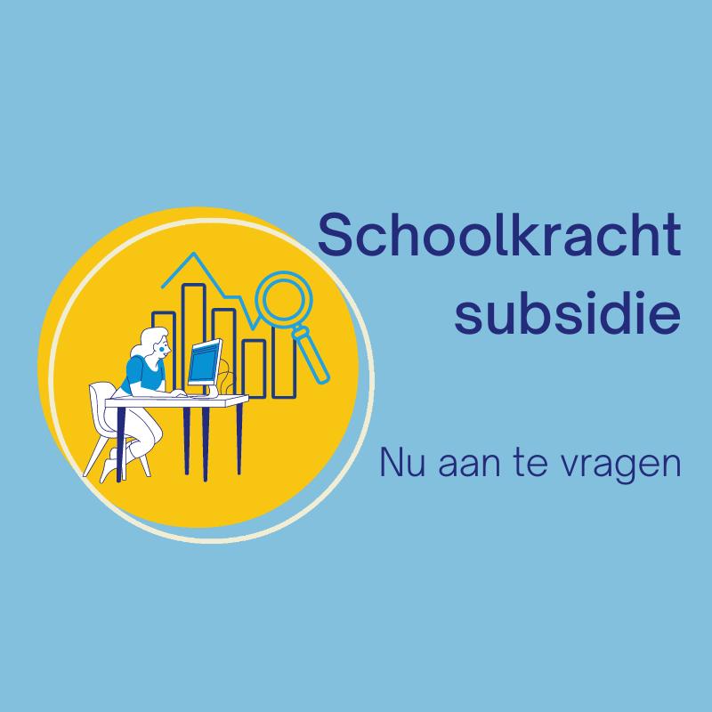 Subsidie schoolkracht
